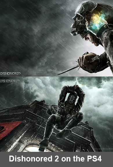 Could Dishonored 2 on the PlayStation 4 be twice the game Dishonored was?
