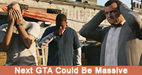 December 24th, 2012 - Next GTA Could Be Massive