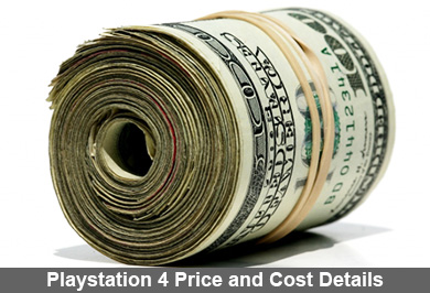 Playstation 4 Price and Cost Details