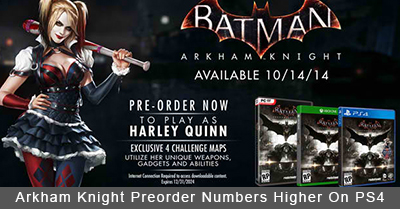 Arkham Knight Preorders