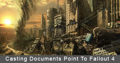 Casting Documents Point To Fallout 4
