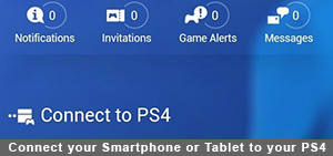 Connect your Smartphone or Tablet to your PS4
