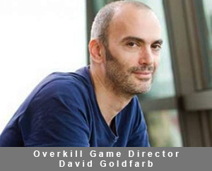 Overkill Game Director David Goldfarb