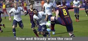 Fifa 14 Slow and Steady