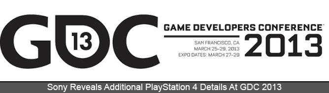 Sony Reveals Additional PlayStation 4 Details At GDC 2013