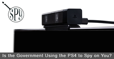 Is the Government Using the Playstation 4 to Spy on You?