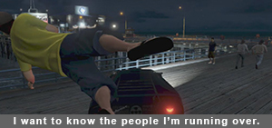 Grand Theft Auto people I'm running over