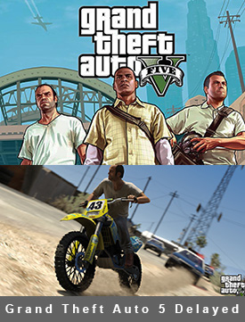 Grand Theft Auto 5 Delayed