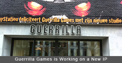 Guerrilla Games is Working on a New IP