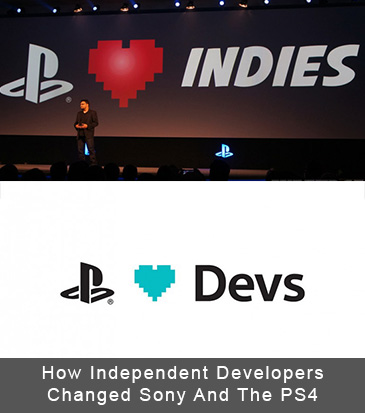 How Independent Developers Changed Sony And The PS4