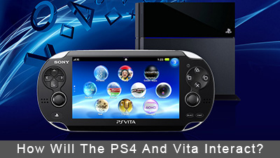 How Will The PlayStation 4 And Vita Interact?