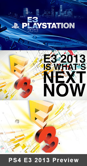 PlayStation E3 2013 Preview