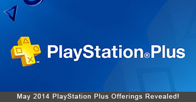 May 2014 PlayStation Plus