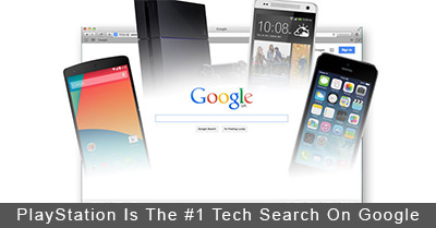 PlayStation Is The #1 Tech Search On Google