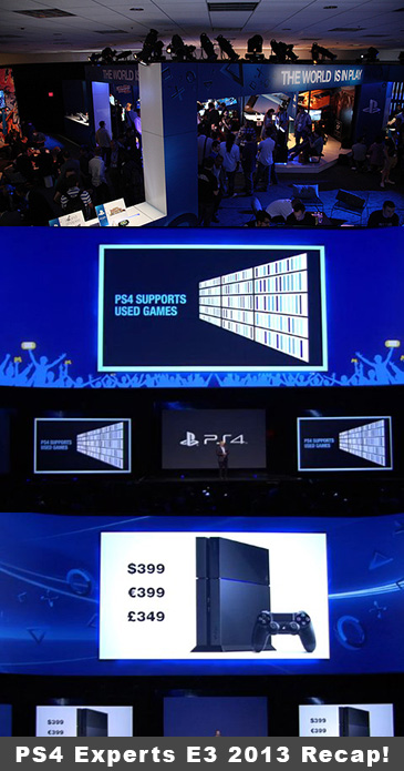 PS4 Experts E3 2013 Recap!