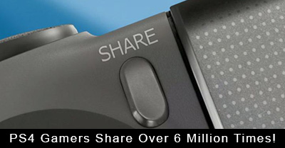 PS4 Gamers Share Over 6 Million Times!