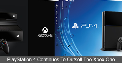 PlayStation 4 Continues To Outsell The Xbox One