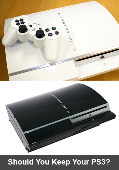 Should You Keep Your PS3?