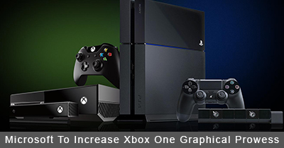 Is The PS4 In Trouble? Microsoft To Increase Xbox One Graphical Prowess